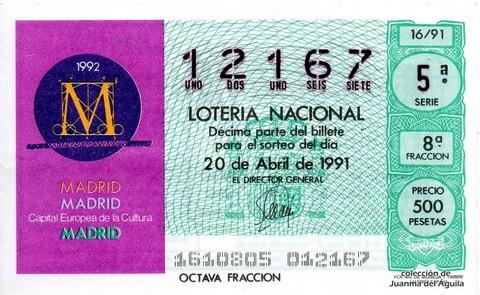 Décimo de Lotería Nacional de 1991 Sorteo 16 - MADRID. Capital Europea de la Cultura