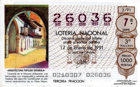 Décimo de Lotería Nacional de 1991 Sorteo 2 - «ARQUITECTURA POPULAR ESPAÑOLA» - TARAZONA DE LA MANCHA (ALBACETE) SIGLO XVI