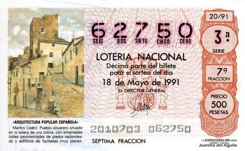 Décimo de Lotería Nacional de 1991 Sorteo 20 - «ARQUITECTURA POPULAR ESPAÑOLA» - MARTOS (JAEN)