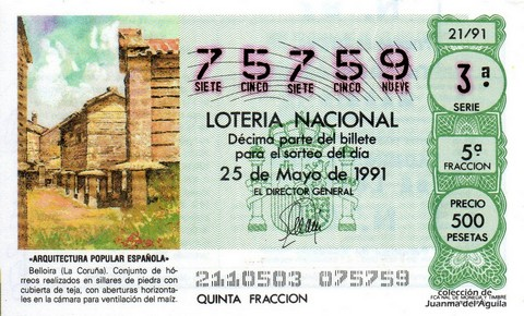 Décimo de Lotería Nacional de 1991 Sorteo 21 - «ARQUITECTURA POPULAR ESPAÑOLA» - BELLOIRA (LA CORUÑA)
