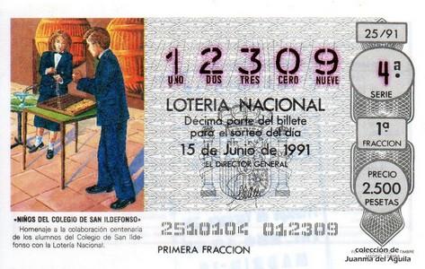 Décimo de Lotería Nacional de 1991 Sorteo 25 - «NIÑOS DEL COLEGIO DE SAN ILDEFONSO»