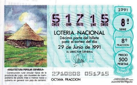Décimo de Lotería Nacional de 1991 Sorteo 27 - «ARQUITECTURA POPULAR ESPAÑOLA» - CONSTRUCCION RURAL CIRCULAR TIPICA DE LA PROVINCIA DE LUGO