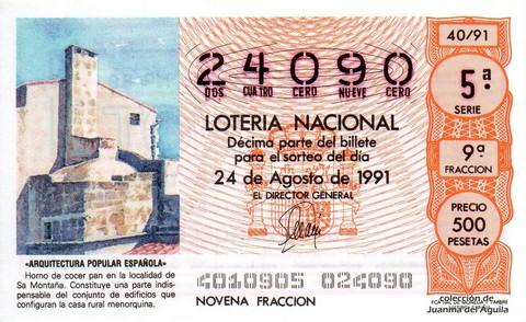Décimo de Lotería Nacional de 1991 Sorteo 40 - «ARQUITECTURA POPULAR ESPAÑOLA» - HORNO DE COCER PAN EN LA LOCALIDAD ALICANTINA DE SA MONTAÑA