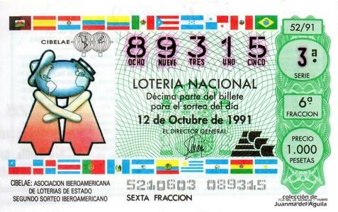 Décimo de Lotería Nacional de 1991 Sorteo 52 - CIBELAE: ASOCIACION IBEROAMERICANA DE LOTERIAS DE ESTADO