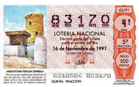 Décimo de Lotería Nacional de 1991 Sorteo 62 - «ARQUITECTURA POPULAR ESPAÑOLA» - PALOMAR EN PATERNA (VALENCIA)