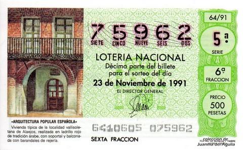 Décimo de Lotería Nacional de 1991 Sorteo 64 - «ARQUITECTURA POPULAR ESPAÑOLA» - VIVIENDA TIPICA DE ALAEJOS (VALLADOLID)
