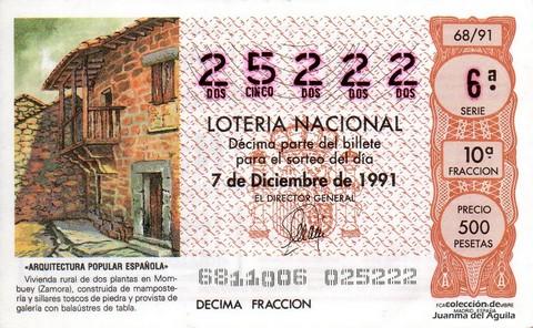 Décimo de Lotería Nacional de 1991 Sorteo 68 - «ARQUITECTURA POPULAR ESPAÑOLA» - VIVIENDA RURAL EN MOMBUEY (ZAMORA)