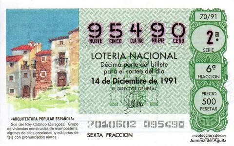 Décimo de Lotería Nacional de 1991 Sorteo 70 - «ARQUITECTURA POPULAR ESPAÑOLA» - VIVIENDAS DE MAMPOSTERIA EN SOS DEL REY CATOLICO (ZARAGOZA)