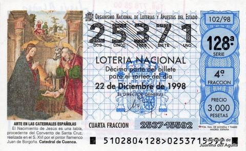 Décimo de Lotería Nacional de 1998 Sorteo 102 - <b>ARTE EN LAS CATEDRALES ESPAÑOLAS</b> - EL NACIMIENTO DE JESÚS (S. XVI)