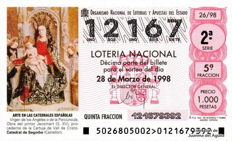 Décimo de Lotería Nacional de 1998 Sorteo 26 - <b>ARTE EN LAS CATEDRALES ESPAÑOLAS</b> - VIRGEN DE LOS ÁNGELES