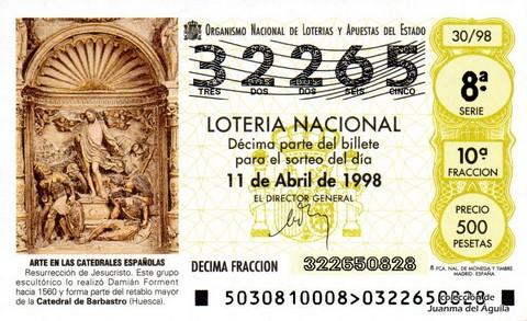 Décimo de Lotería Nacional de 1998 Sorteo 30 - <b>ARTE EN LAS CATEDRALES ESPAÑOLAS</b> - RESURRECCIÓN DE JESUCRISTO