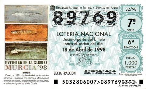 Décimo de Lotería Nacional de 1998 Sorteo 32 - ENTIERRO DE LA SARDINA - MURCIA '98.
