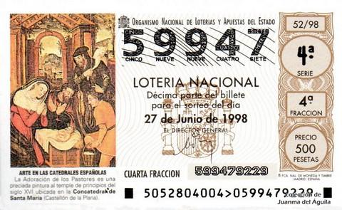 Décimo de Lotería Nacional de 1998 Sorteo 52 - <b>ARTE EN LAS CATEDRALES ESPAÑOLAS</b> - LA ADORACIÓN DE LOS PASTORES