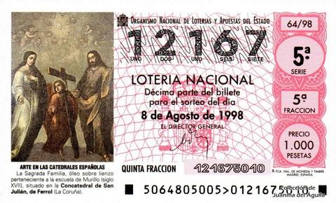 Décimo de Lotería Nacional de 1998 Sorteo 64 - <b>ARTE EN LAS CATEDRALES ESPAÑOLAS</b> - LA SAGRADA FAMILIA (S. XVII)