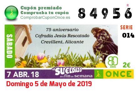 Sueldazo ONCE premiado el Sabado 7/4/2018