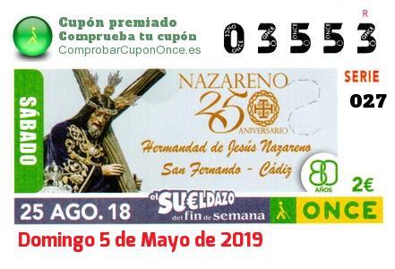 Sueldazo ONCE premiado el Sabado 25/8/2018