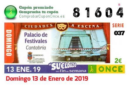 Sueldazo ONCE premiado el Domingo 13/1/2019