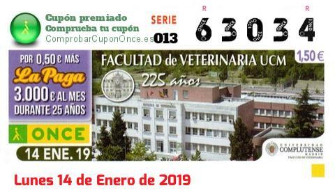 Cupón ONCE premiado el Lunes 14/1/2019