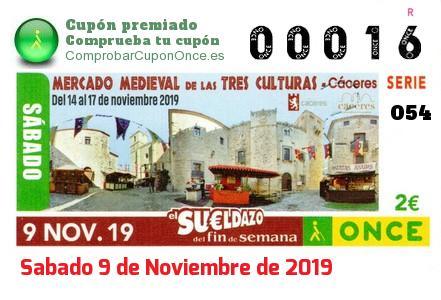 Sueldazo ONCE premiado el Sabado 9/11/2019