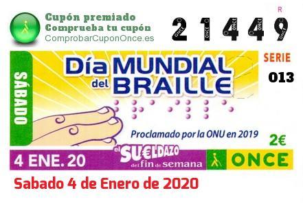 Sueldazo ONCE premiado el Sabado 4/1/2020