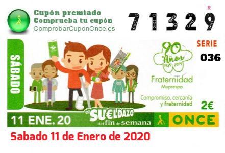 Sueldazo ONCE premiado el Sabado 11/1/2020