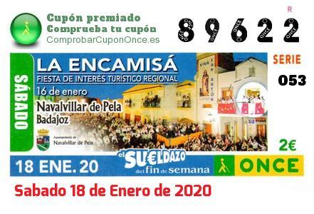 Sueldazo ONCE premiado el Sabado 18/1/2020
