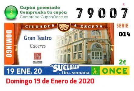 Sueldazo ONCE premiado el Domingo 19/1/2020