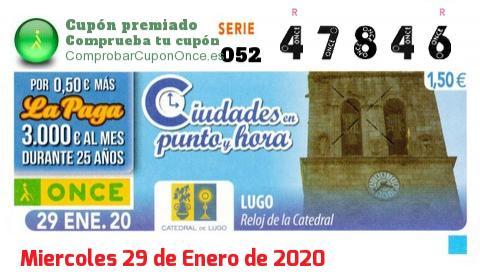 Cupón ONCE premiado el Miercoles 29/1/2020