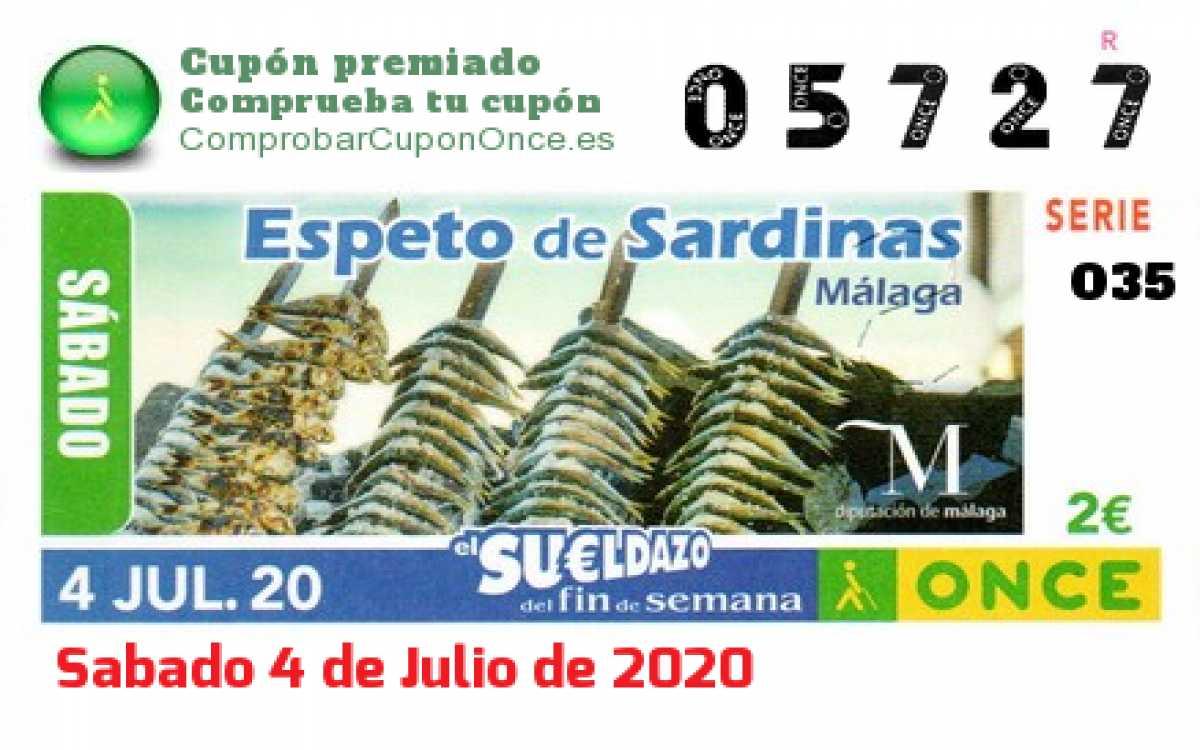Sueldazo ONCE premiado el Sabado 4/7/2020