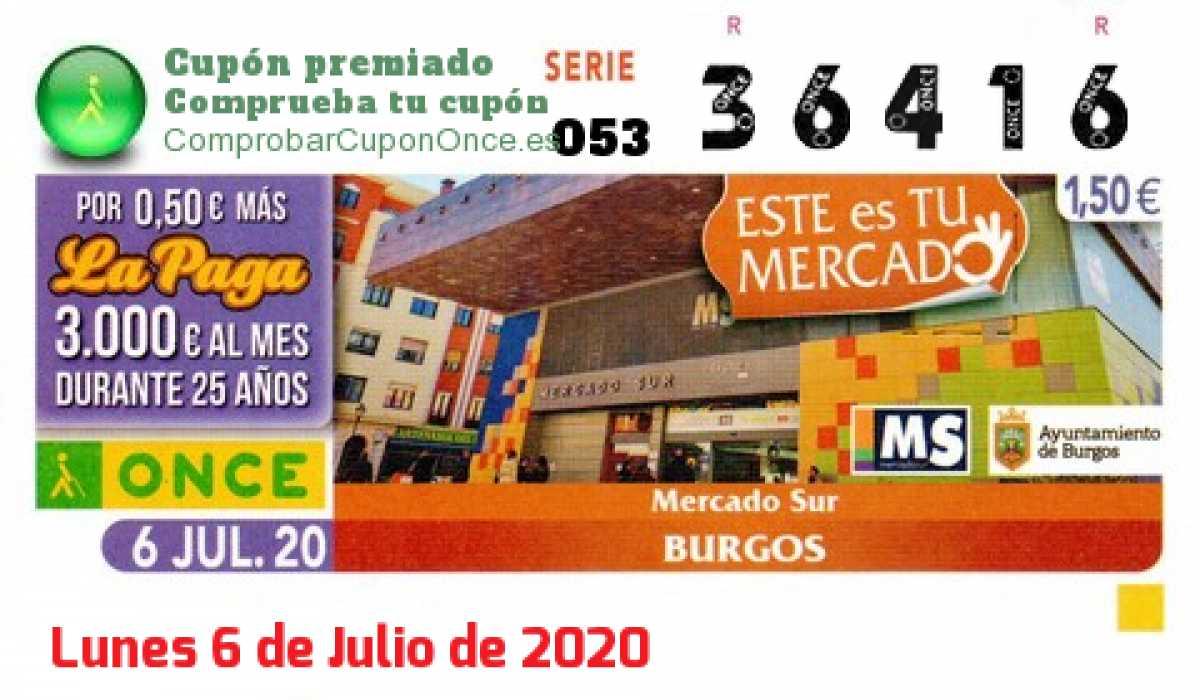 Cupón ONCE premiado el Lunes 6/7/2020