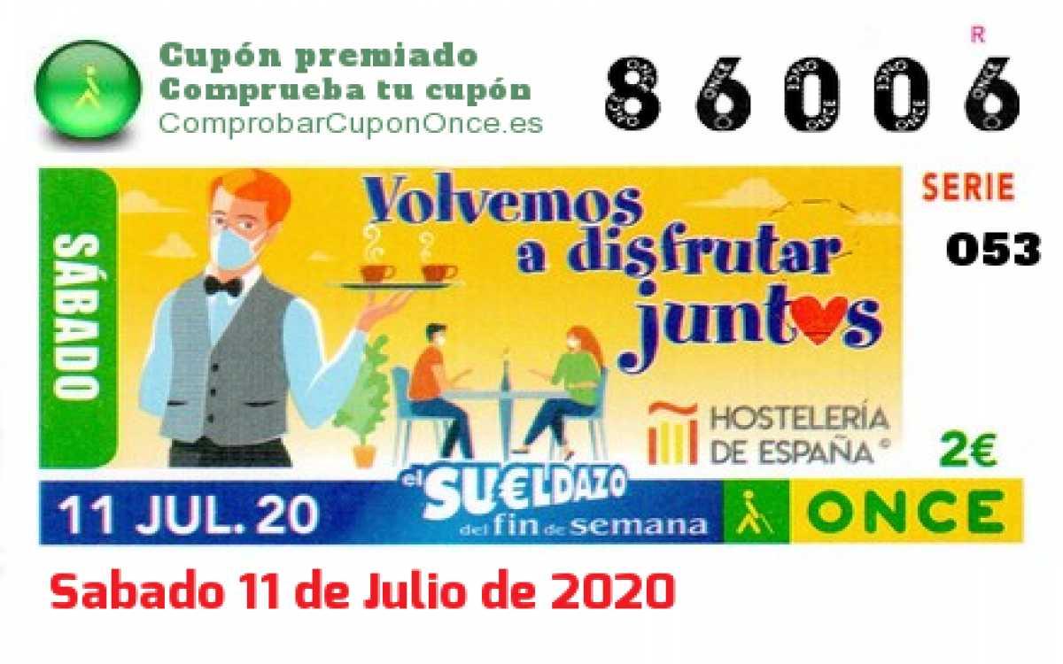Sueldazo ONCE premiado el Sabado 11/7/2020