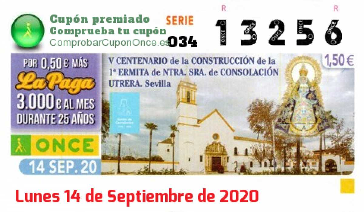 Cupón ONCE premiado el Lunes 14/9/2020
