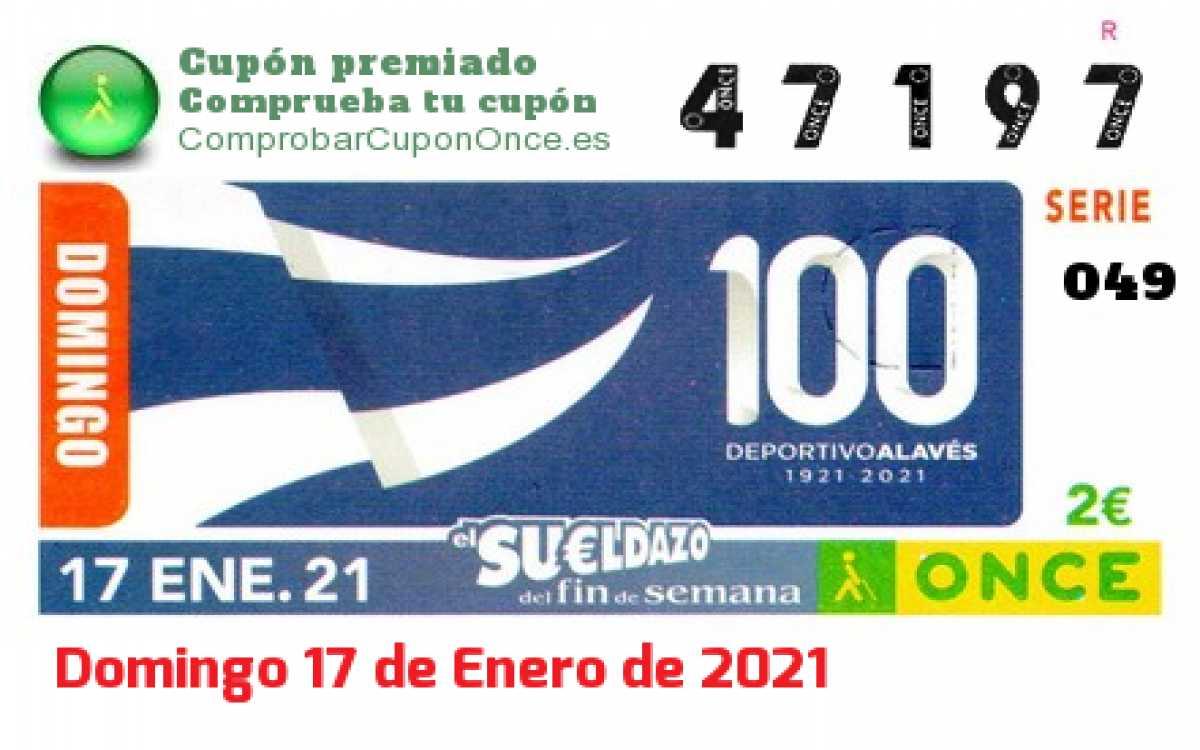 Sueldazo ONCE premiado el Domingo 17/1/2021