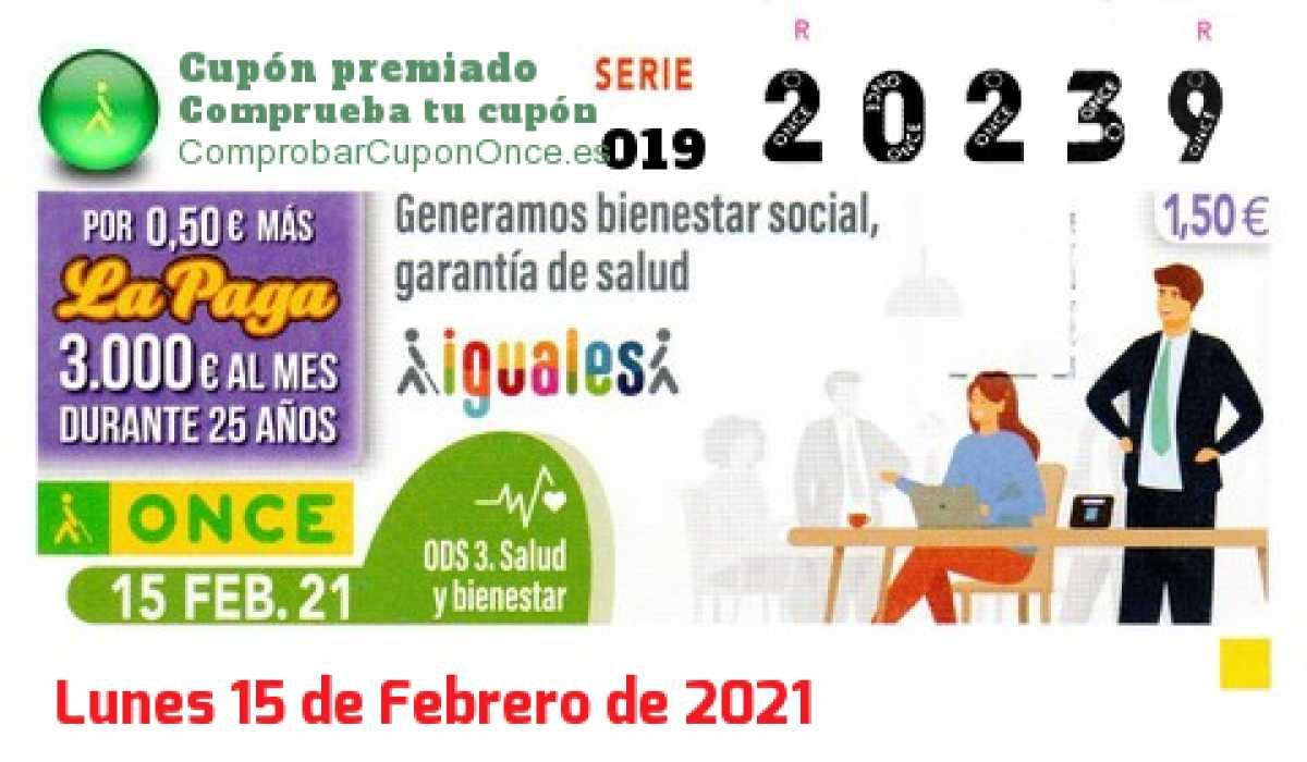 Cupón ONCE premiado el Lunes 15/2/2021