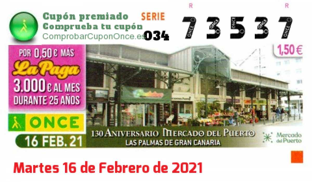 Cupón ONCE premiado el Martes 16/2/2021
