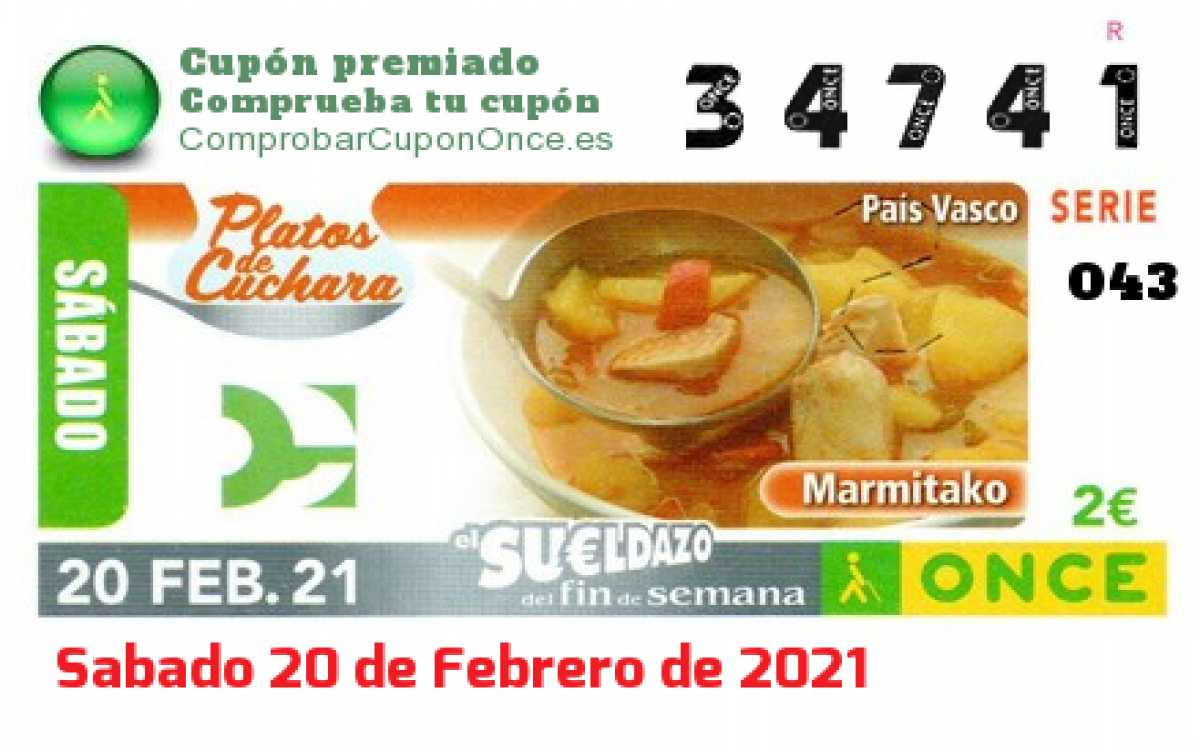 Sueldazo ONCE premiado el Sabado 20/2/2021