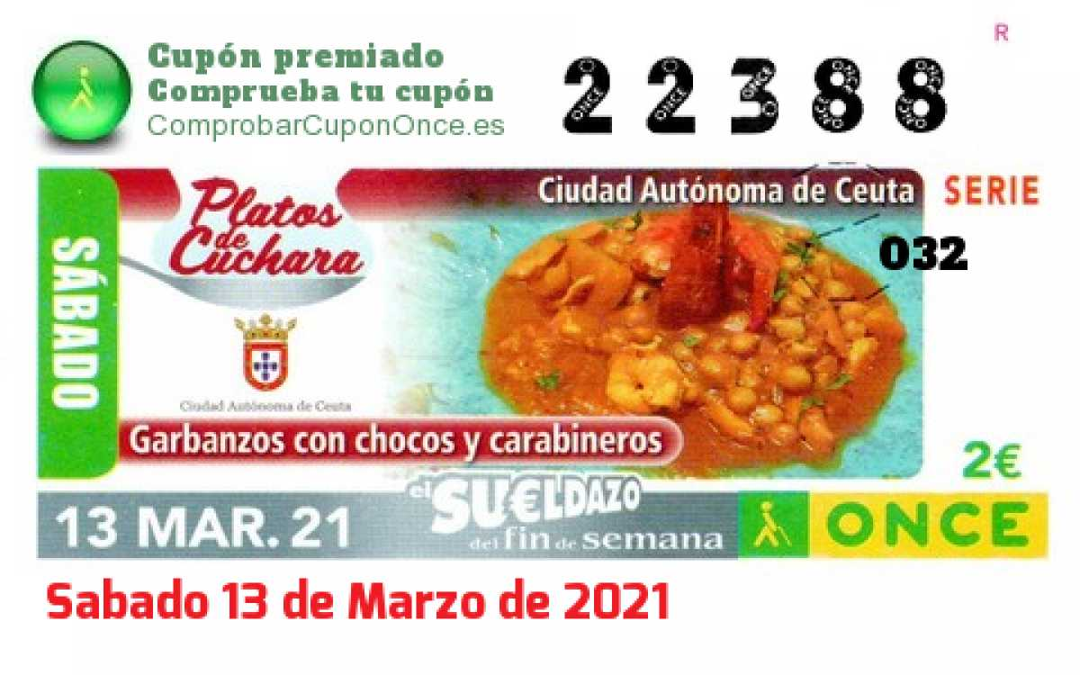 Sueldazo ONCE premiado el Sabado 13/3/2021