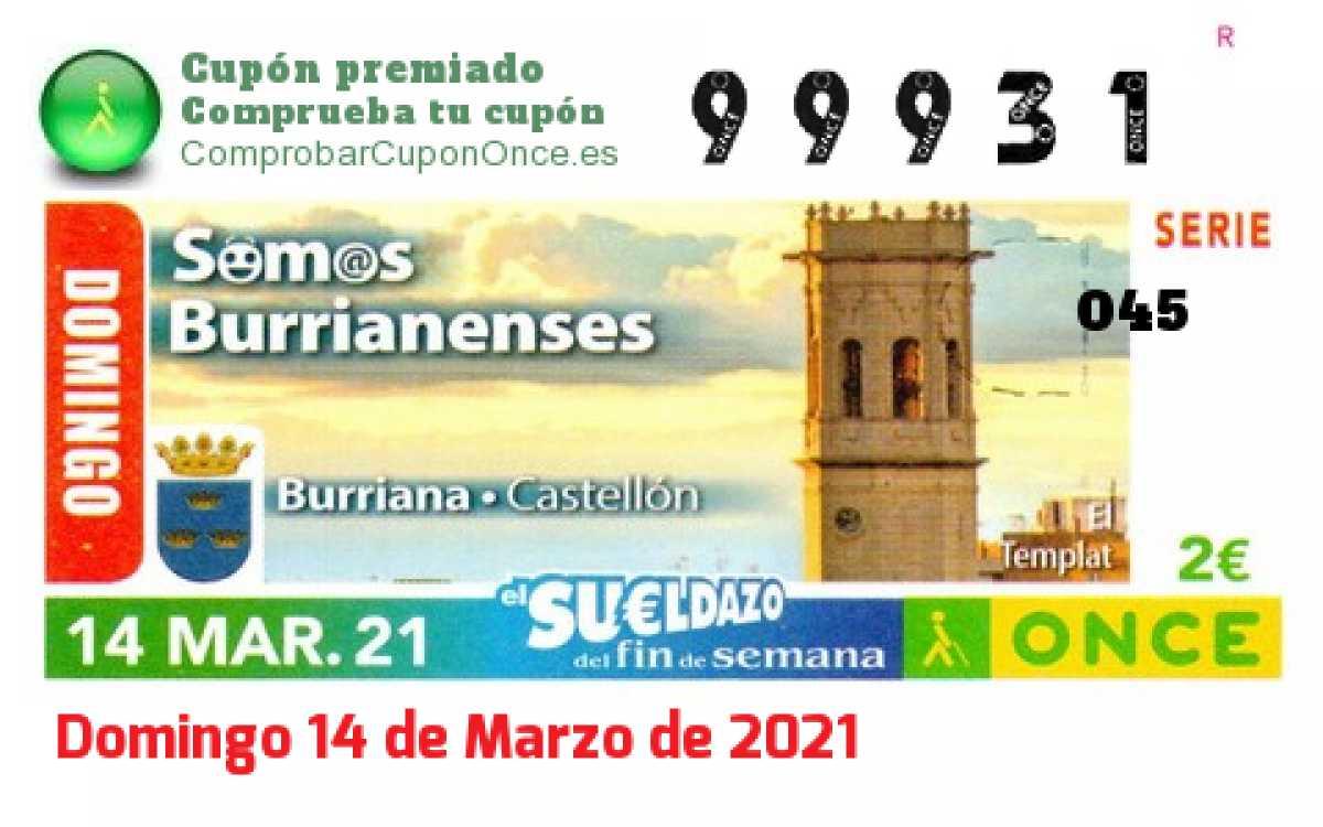Sueldazo ONCE premiado el Domingo 14/3/2021