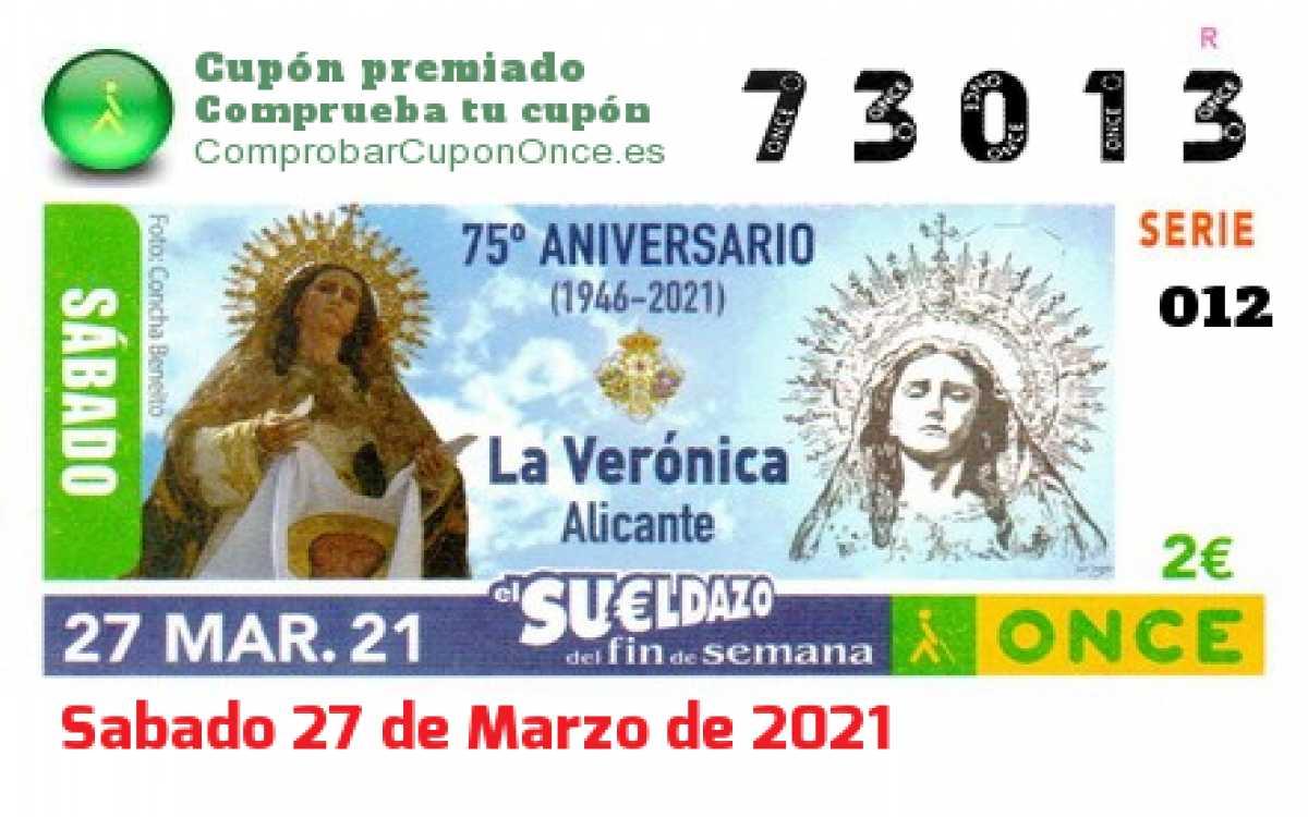 Sueldazo ONCE premiado el Sabado 27/3/2021