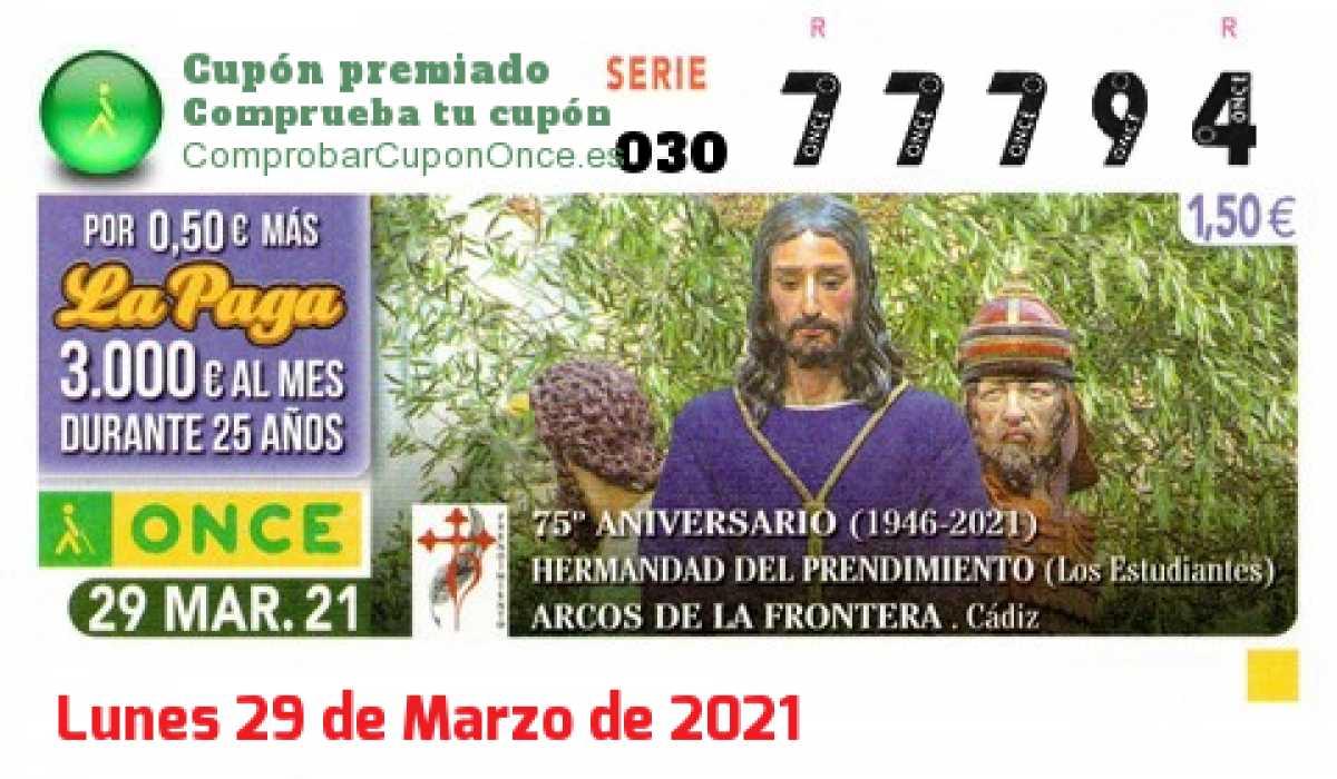 Cupón ONCE premiado el Lunes 29/3/2021