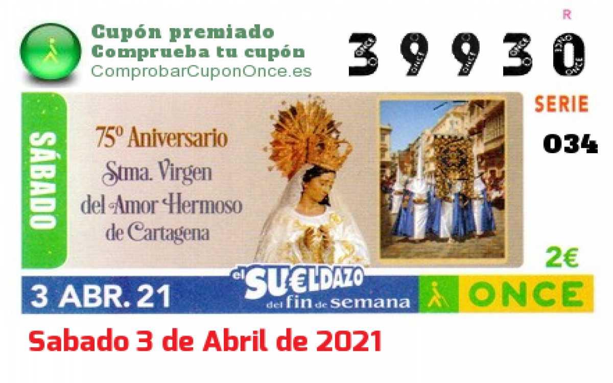 Sueldazo ONCE premiado el Sabado 3/4/2021