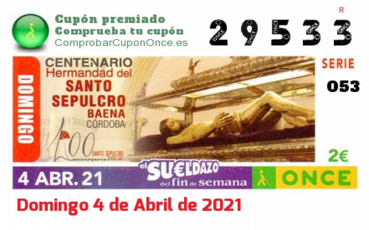 Sueldazo ONCE premiado el Domingo 4/4/2021