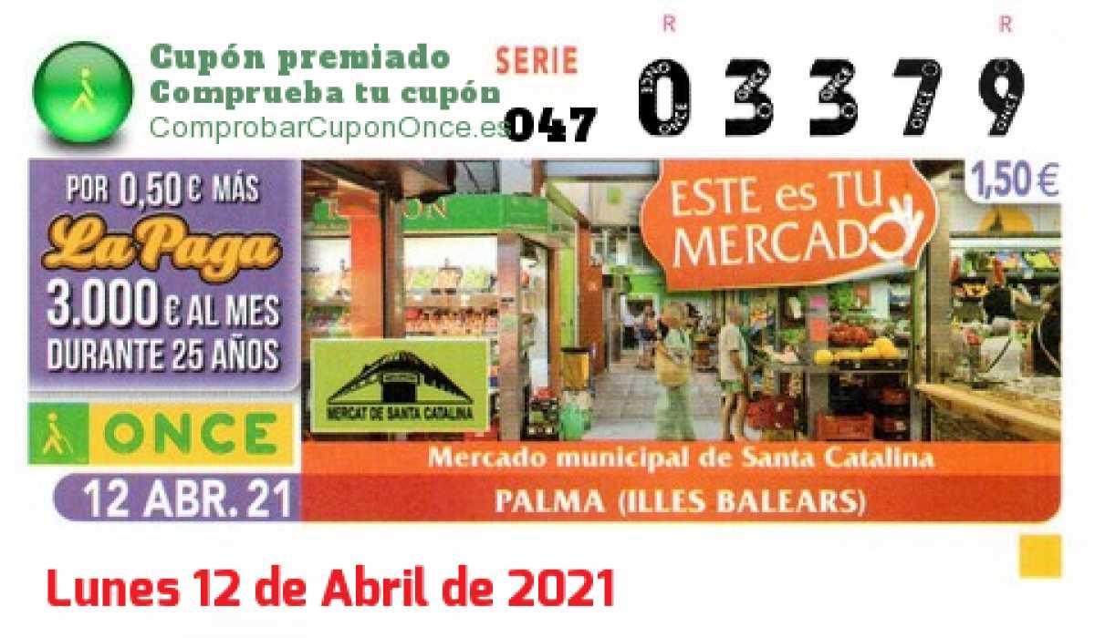 Cupón ONCE premiado el Lunes 12/4/2021