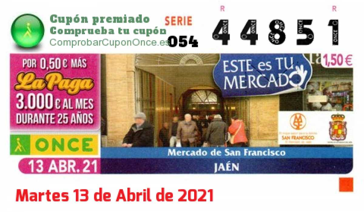 Cupón ONCE premiado el Martes 13/4/2021