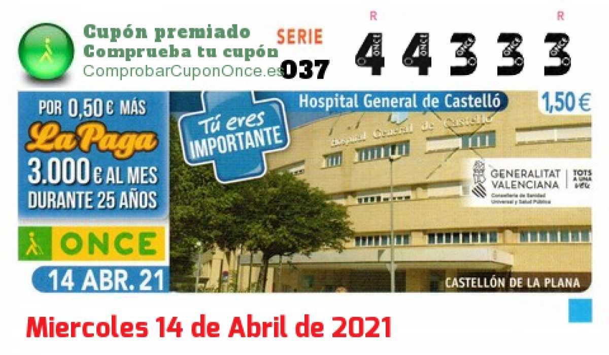 Cupón ONCE premiado el Miercoles 14/4/2021