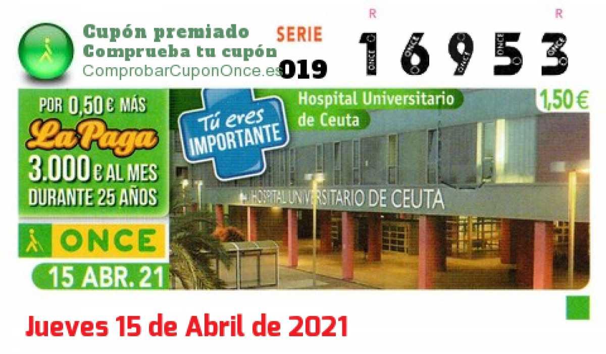 Cupón ONCE premiado el Jueves 15/4/2021