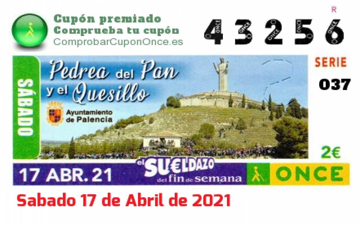 Sueldazo ONCE premiado el Sabado 17/4/2021