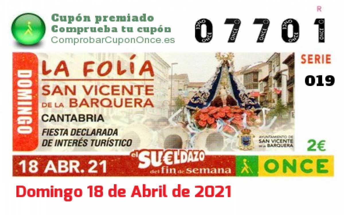 Sueldazo ONCE premiado el Domingo 18/4/2021