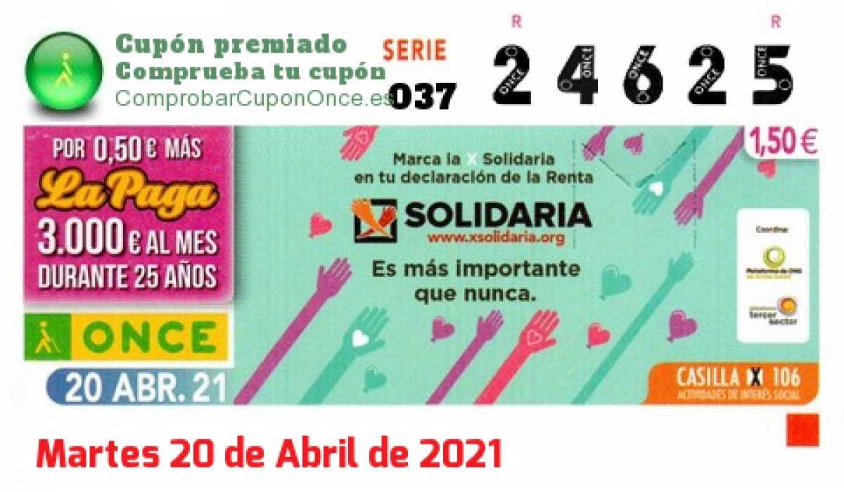 Cupón ONCE premiado el Martes 20/4/2021