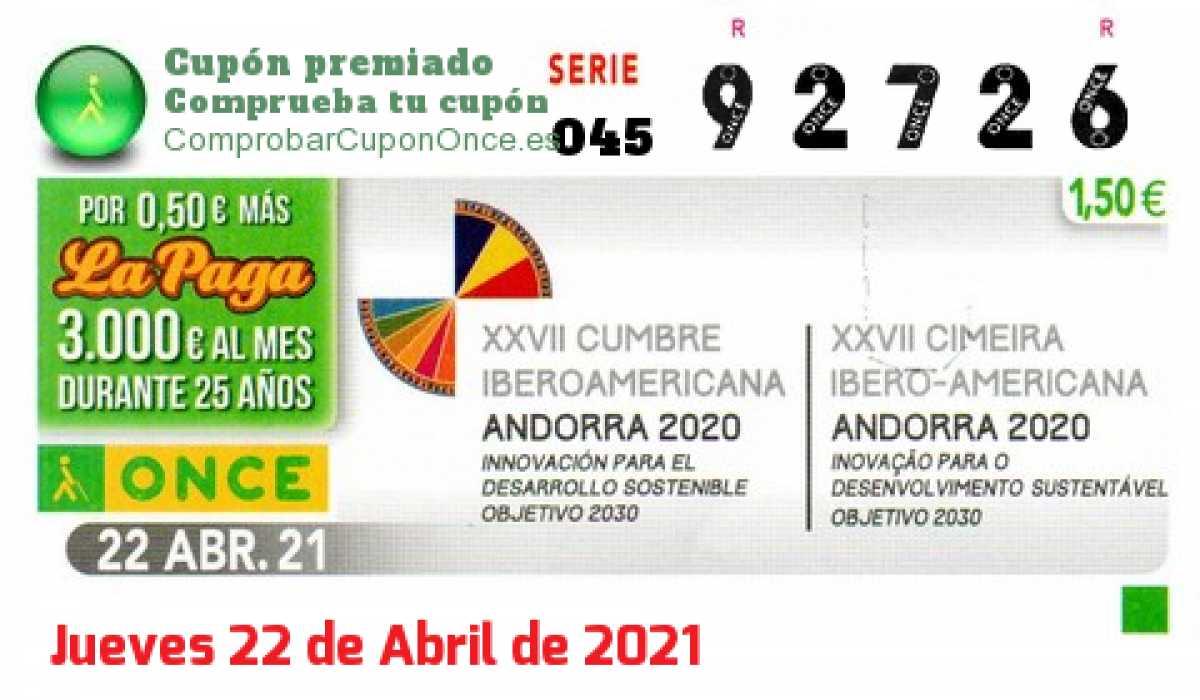 Cupón ONCE premiado el Jueves 22/4/2021